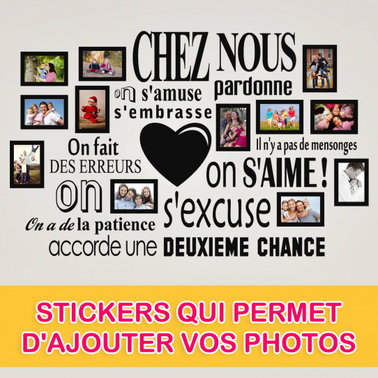 Stickers Chez Nous On S'aime ... en photos