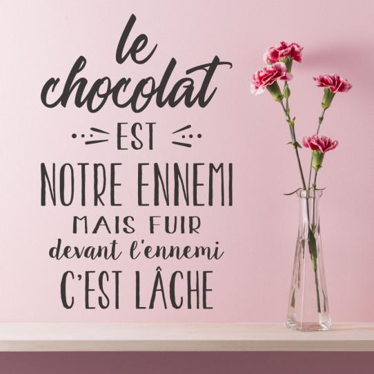 Stickers Le chocolat est notre ennemi ...